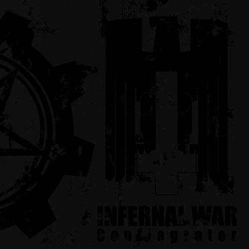 Infernal War – Conflagrator (2009)