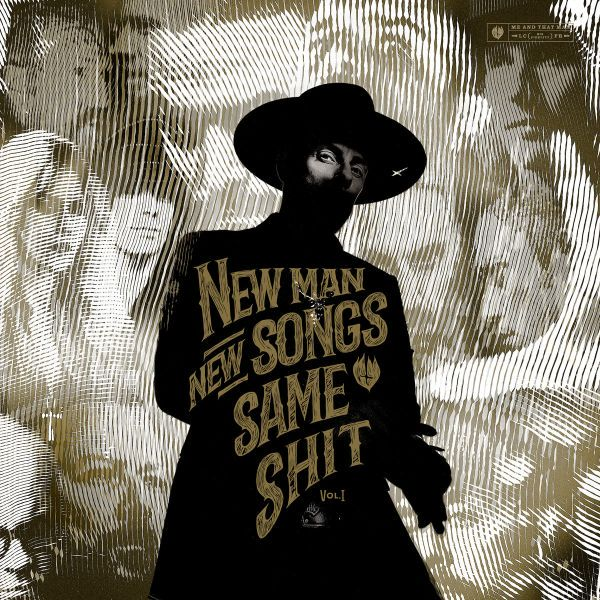 Me And That Man – New Man, New Songs, Same Shit, Vol. I (2020)