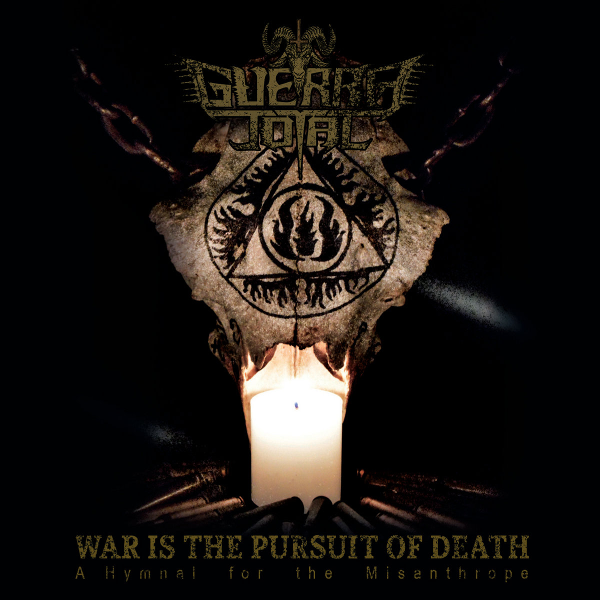 Guerra Total – War Is The Pursuit Of Death – A Hymnal For The Misanthrope (2020)